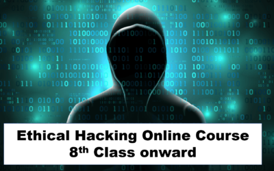 Ethical Hacking Online Courses From Class 8th Onward